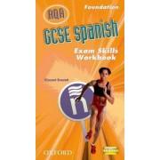 GCSE Spanish for AQA Exam Skills Workbook Foundation by Isabel Alonso De Sudea