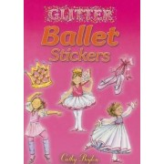 Glitter Ballet Stickers by Cathy Beylon