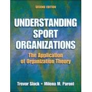 Understanding Sports Organizations by Trevor Slack