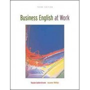 Business English At Work Student Text/Premium OLC Content Package by Joanne Miller