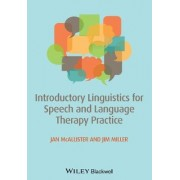 Introductory Linguistics for Speech and Language Therapy Practice by Jan McAllister