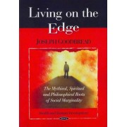 Living on the Edge by Joseph Goodbread