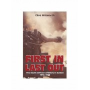 First in, Last Out by Clive Wilsworth