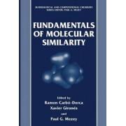 Fundamentals of Molecular Similarity by Ramon Carb