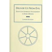 Deliver Us from Evil by Clifford Davidson