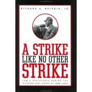 A Strike Like No Other Strike by Richard A. Brisbin