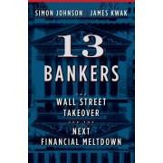13 Bankers by Simon Johnson