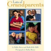 Lots of Grandparents by Deborah J Short