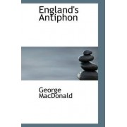 England's Antiphon by George MacDonald