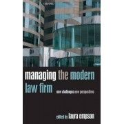 Managing the Modern Law Firm by Professor in the Management of Professional Service Firms and Director of the Centre for Professional Service Firms Laura Empson