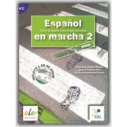 Espanol En Marcha 2 Student Book + CD A2 by Francisca Castro
