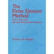 The Finite Element Method by Thomas J. R. Hughes