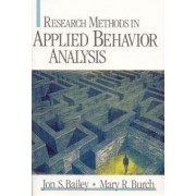 Research Methods in Applied Behavior Analysis by Jon S. Bailey