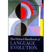 The Oxford Handbook of Language Evolution by Maggie Tallerman
