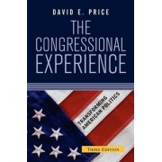 The Congressional Experience by David E. Price