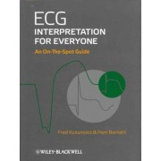 ECG Interpretation for Everyone by Fred M. Kusumoto