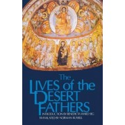 The Lives of the Desert Fathers: The Historia Monachorum in Aegypto by Norman Russell