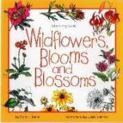 Wildflowers, Blooms & Blossoms by Diane Burns