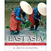East Asia by R. Keith Schoppa