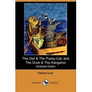 The Owl & the Pussy-Cat, and the Duck & the Kangaroo (Illustrated Edition) (Dodo Press) by Edward Lear