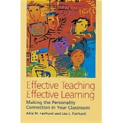 Effective Teaching, Effective Learning by Alice M. Fairhurst