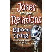 Jokes and Their Relations by Elliott Oring
