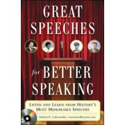 Great Speeches For Better Speaking (Book + Audio CD) by Michael E Eidenmuller