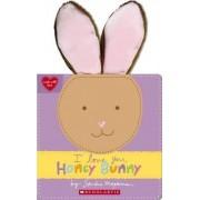 I Love You, Honey Bunny by Sandra Magsamen