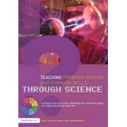 Teaching Problem-Solving and Thinking Skills through Science by Belle Wallace