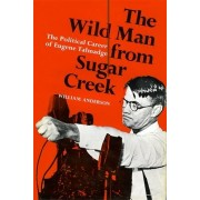 Wild Man from Sugar Creek by William Anderson