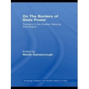 On the Borders of State Power by Martin Gainsborough