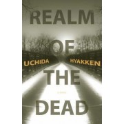 The Realm of the Dead by Uchida Hyakken