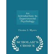 An Introduction to Experimental Psychology - Scholar's Choice Edition by Chrales S Myers