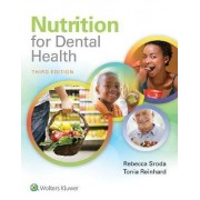 Nutrition for Dental Health by Rebecca Sroda