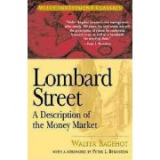Lombard Street by Walter Bagehot