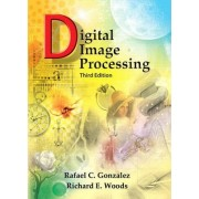 Digital Image Processing by Richard Woods