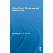 Oppositional Discourses and Democracies by Michael Huspek