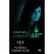 Elita intunecata 2 Hex sau puterea farmecelor - Chloe Neill