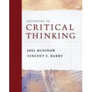 Invitation to Critical Thinking by Joel Rudinow