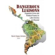 Dangerous Liaisons by Kevin Casas-Zamora
