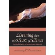 Listening from the Heart of Silence by John Prendergast