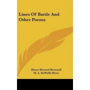 Lines of Battle and Other Poems by Henry Howard Brownell