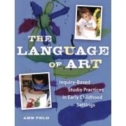 The Language of Art by Ann Pelo