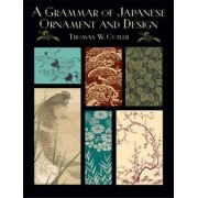 A Grammar of Japanese Ornament and Design by Thomas W. Cutler