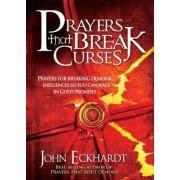 Prayers That Break Curses by John Eckhardt