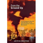 From the Ground Up by Luke W. Cole