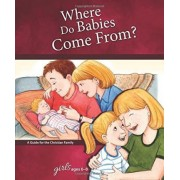 Where Do Babies Come From? by Ruth Hummel