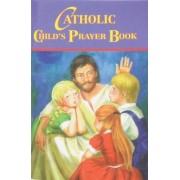 Catholic Child's Prayer Book by Thomas Donaghy
