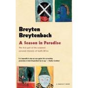Season in Paradise by Breyten Breytenbach