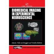 Biomedical Imaging in Experimental Neuroscience by Nick Van Bruggen